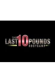 Last 10 Pounds Bootcamp