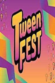 Tween Fest