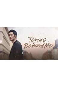 Terius Behind Me (My Secret Terrius)