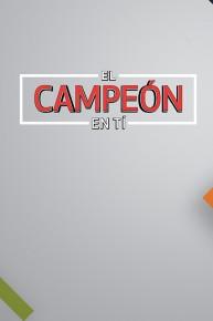 El Campeon en Ti