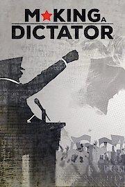 Making a Dictator