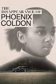The Disappearance of Phoenix Coldon