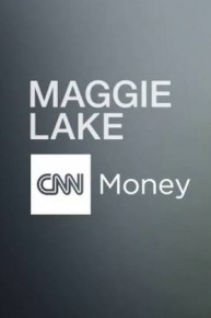 CNN Money With Maggie Lake