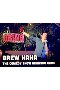 Brew HaHa The Comedy Show Drinking Game