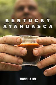 Kentucky Ayahuasca