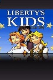 Liberty's Kids, The Complete Series