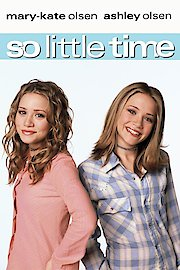 Mary- Kate & Ashley - So Little Time