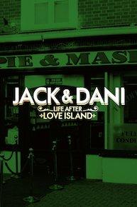 Jack and Dani: Life After Love Island