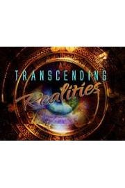 Transcending Realities