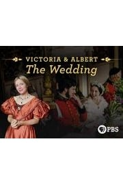 Victoria and Albert: The Wedding