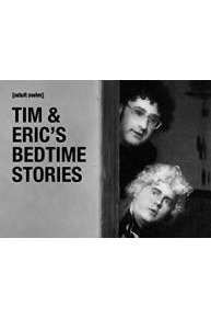 Tim & Eric's Bedtime Stories Special