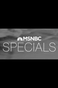 MSNBC Special