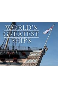 World's Greatest Ships