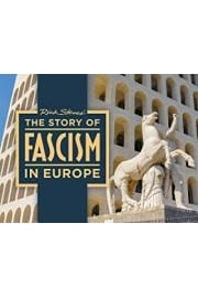Rick Steves' The Story of Fascism in Europe