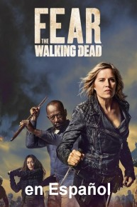 Fear the Walking Dead en Espanol