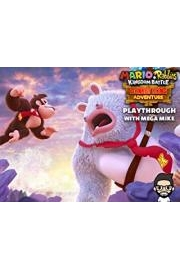 Mario Rabbids Kingdom Battle Donkey Kong Adventure Playthrough With Mega Mike