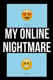 My Online Nightmare