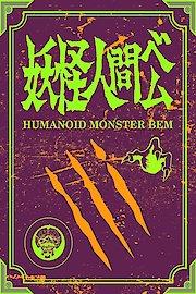 Humanoid Monster Bem