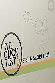 The Click List: Best in Short Film