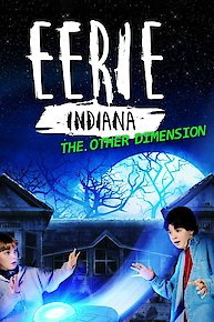 Eerie, Indiana: The Other Dimension