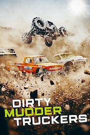 Dirty Mudder Truckers