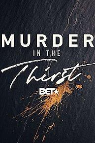 Murder in the Thirst