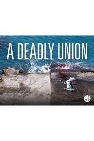 A Deadly Union