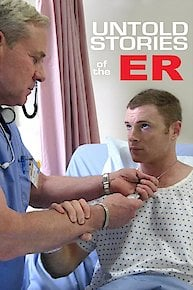 Untold Stories of the E.R.
