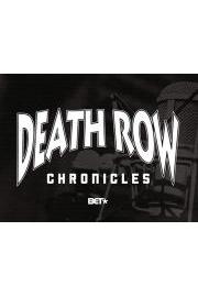 The Death Row Chronicles