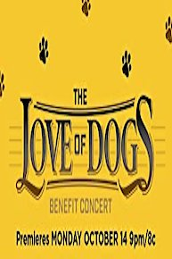 The Love of Dogs Benefit Concert