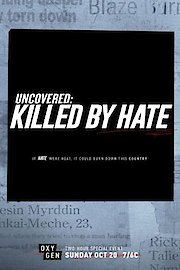 Uncovered: Killed by Hate