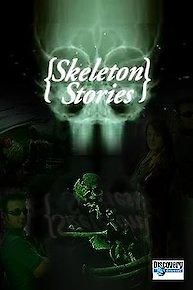 Skeleton Stories