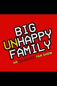 Big Unhappy Family