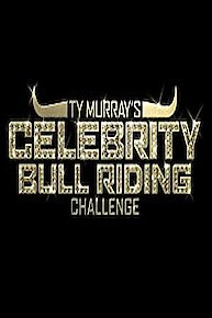 Ty Murray's Celebrity Bull Riding Challenge