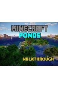 Minecraft Ponds Walkthrough