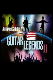 America Salutes You Presents Guitar Legends 3