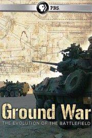 Ground War: The Evolution of the Battlefield