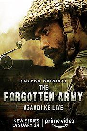 The Forgotten Army - Azaadi ke liye (4K UHD)