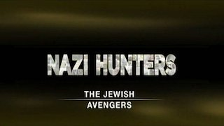 Watch Nazi Hunters Season 2 Episode 8 - The Jewish Avengers Online