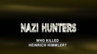 Watch Nazi Hunters Season 2 Episode 13 - Who Killed Heinrich ... Online