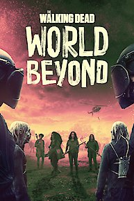 The Walking Dead: The World Beyond