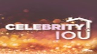 Celebrity IOU Season 1 Episode 1
