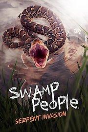 Swamp People: Serpent Invasion