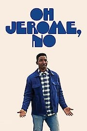 Oh Jerome, No