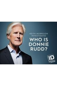Who is Donnie Rudd? Keith Morrison Investigates