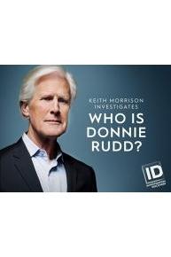 Who is Donnie Rudd? Keith Morrison Investigates