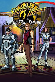 Sherlock Holmes in the 22nd Century, The Complete Series