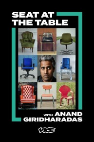 Seat at the Table with Anand Giridharadas