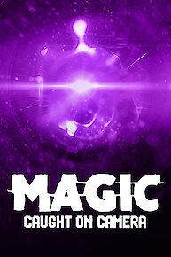 Magic Caught on Camera