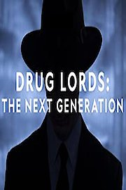 Drug Lords: The Next Generation